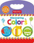Fisher-Price Discovering Colors Cover Image