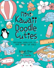 Mini Kawaii Doodle Cuties: Sketching Super-Cute Stuff from Around the World Cover Image
