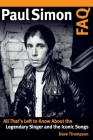 Paul Simon FAQ: All That's Left to Know about the Legendary Singer and the Iconic Songs Cover Image