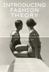 Introducing Fashion Theory: From Androgyny to Zeitgeist Cover Image