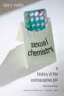 Sexual Chemistry: A History of the Contraceptive Pill Cover Image