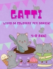 Gatto libro da colorare per bambini 4-8 anni: Il libro da colorare Big Cat per ragazze, ragazzi e tutti i bambini di 4-8 anni con 50 illustrazioni (Ki Cover Image