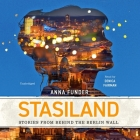Stasiland: Stories from Behind the Berlin Wall Cover Image