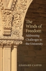 The Winds of Freedom: Addressing Challenges to the University Cover Image