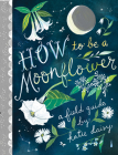 How to Be a Moonflower Cover Image