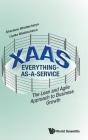 Xaas: Everything-As-A-Service - The Lean and Agile Approach to Business Growth Cover Image