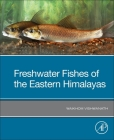 Freshwater Fishes of the Eastern Himalayas Cover Image