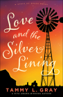 Love and the Silver Lining Cover Image