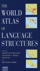 The World Atlas of Language Structures [With CDROM] Cover Image