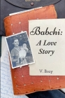 Babchi: A Love Story Cover Image