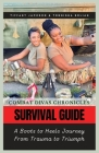 Combat Divas Chronicles: Survival Guide: A Boots to Heels Journey From Trauma to Triumph Cover Image