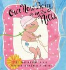 Our New Baby is in the NICU Cover Image