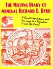 The Missing Diary Of Admiral Richard E. Byrd Cover Image