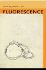 Fluorescence (Contemporary Poetry Series) Cover Image