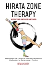 Hirata Zone Therapy with the Ontake Method: Repurposing the Lost Art of Japanese Dermatome Moxibustion for Contemporary Practice Cover Image