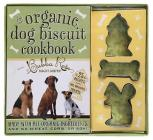 The Organic Dog Biscuit Kit Cover Image