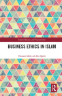 Business Ethics in Islam (Islamic Business and Finance) Cover Image