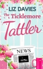 The Ticklemore Tattler: A perfectly heart-warming romance Cover Image