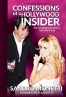 Confessions of a Hollywood Insider: My Amusing Encounters With The A-List Cover Image