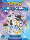 Pokémon All-Star Activity Book: Meet the Pokémon All-Stars--With Activities Featuring Your Favorite Mythical and Legendary Pokémon! Cover Image