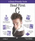 Head First C: A Brain-Friendly Guide Cover Image