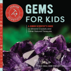 Gems for Kids: A Junior Scientist's Guide to Mineral Crystals and Other Natural Treasures Cover Image
