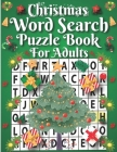 Christmas Word Search Puzzle Book for Adults: Christmas Gift Idea Cute Christmas Puzzle Book for Toddler Boys Girls and Kids-Christmas Activity Book f Cover Image