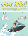 Jet Ski Coloring Book: Perfect Gift for Kids and Adults Cover Image