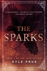 The Sparks: Book 1 of the Feud Trilogy Cover Image