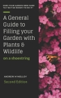 A General Guide to Filling Your Garden with Plants & Wildlife on a Shoe String Cover Image