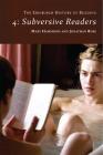 The Edinburgh History of Reading: Subversive Readers Cover Image