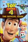 Disney Pixar Toy Story 4 The Official Guide Cover Image