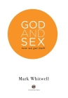 God and Sex: Now We Get Both Cover Image
