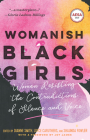 Womanish Black Girls: Women Resisting the Contradictions of Silence and Voice Cover Image