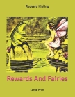 Rewards And Fairies: Large Print Cover Image