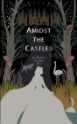Amidst the Castles Cover Image