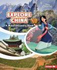Explore China: A Mulan Discovery Book (Disney Learning Discovery Books) Cover Image