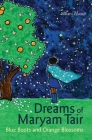 Dreams of Maryam Tair: Blue Boots and Orange Blossoms Cover Image