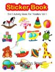 Sticker Book 2-in-1 Activity Book for Toddlers: Coloring Book and Sticker Book for Collecting Stickers, Ideal for 2-4 Year Olds Cover Image