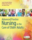 Advanced Practice Nursing in the Care of Older Adults Cover Image