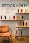 Stockholm Style Guide: Eat Sleep Shop Cover Image
