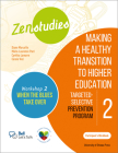 Zenstudies 2: Making a Healthy Post-Secondary Transition - Participant's Handbook, When the Blues Takes Over: Targeted-Selective Prevention Program Cover Image