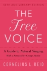 The Free Voice: A Guide to Natural Singing Cover Image