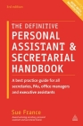 The Definitive Personal Assistant & Secretarial Handbook: A Best Practice Guide for All Secretaries, Pas, Office Managers and Executive Assistants Cover Image