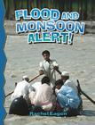 Flood and Monsoon Alert! (Revised) (Disaster Alert! #22) Cover Image