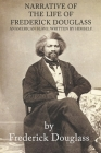 Narrative of the Life of Frederick Douglass an American slave. Written by Himself: Narrative of the Life of Frederick Douglass an American slave. Writ Cover Image