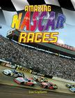 Amazing NASCAR Races Cover Image
