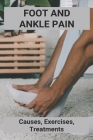 Foot And Ankle Pain: Causes, Exercises, Treatments: Foot Pain Treatment In Hindi Cover Image