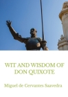 Wit and Wisdom of Don Quixote Cover Image