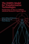 The DARPA Model for Transformative Technologies: Perspectives on the U.S. Defense Advanced Research Projects Agency Cover Image